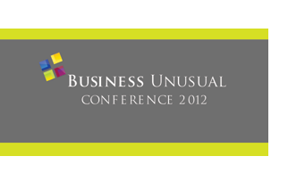 Business Unusual Conference 2012