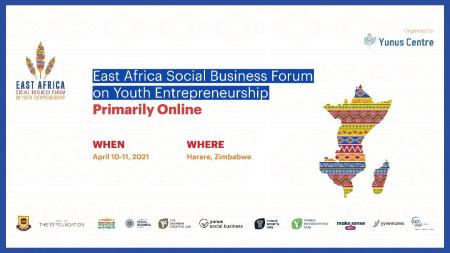 Yunus East and Southern Africa business forum for youth entrepreneurs, startups, business